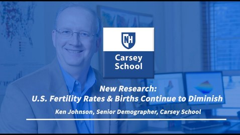 Thumbnail for entry Research Webinar: U.S. Fertility Rates and Births Continue to Diminish