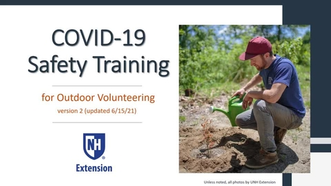 Thumbnail for entry COVID-19 Safety Training for Outdoor Volunteering