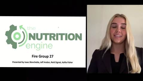 Thumbnail for entry Fired Up (Team 27): Nutrition Engine