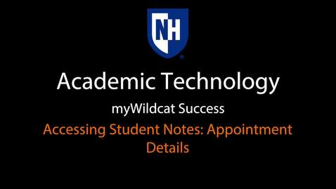 Thumbnail for entry myWildcat Success - Accessing Student Reports & Notes