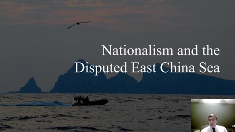 Thumbnail for entry Nationalism in the East China Sea