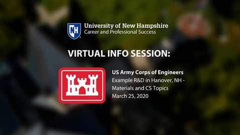 Thumbnail for entry US Army Corps of Engineers - UNH Virtual Info Session 3/25/2020