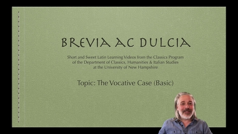 Thumbnail for entry The Vocative Case (Brevia ac Dulcia, Basic)