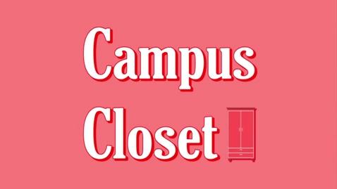 Thumbnail for entry The Ocho (Team 8): Campus Closet