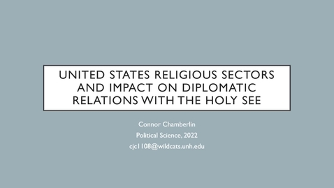 Thumbnail for entry Religous Sectors and the Relationship Between the United States and the Holy See