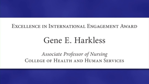 Thumbnail for entry Gene E. Harkless Faculty Excellence 2012