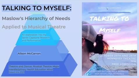 Thumbnail for entry Talking to Myself: Maslow's Hierarchy of Needs Applied to Musical Theatre