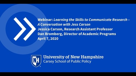 Thumbnail for entry Learning the Skills to Communicate Research: A Conversation with Jess Carson, Ph.D.
