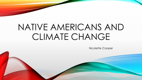 Thumbnail for entry Native Americans and Climate Change