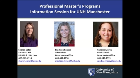 Thumbnail for entry Professional Graduate Programs Information Session - UNH Manchester