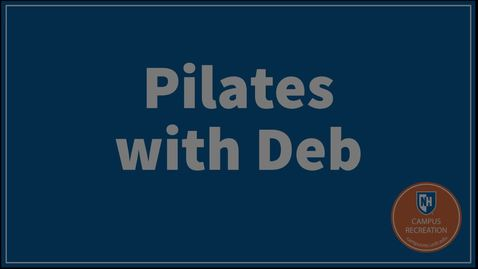 Thumbnail for entry Pilates with Deb 9