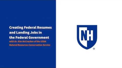 Thumbnail for entry UNH Federal Government Resume Workshop with Dr. Kim McCracken of the USDA NRCS