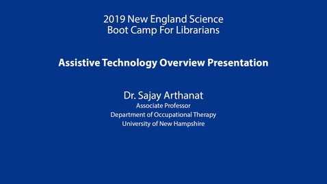 Thumbnail for entry Assistive Technology Overview Presentation: Arthanat