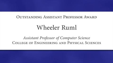 Thumbnail for entry Wheeler Ruml 2012 Faculty Excellence