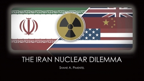 Thumbnail for entry The Iran Nuclear Dilemma