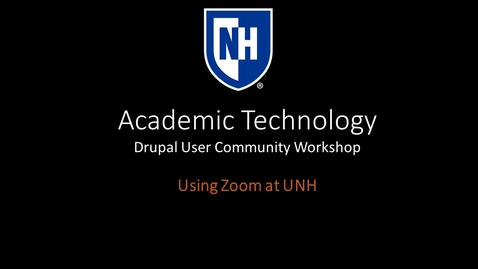 Thumbnail for entry Using Zoom at UNH (Drupal User Community Workshop)