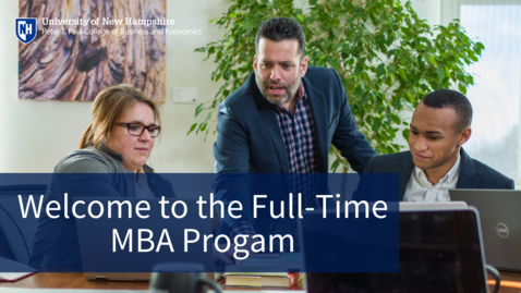 Thumbnail for entry Welcome to the Full-Time MBA Program