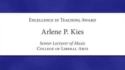 Thumbnail for entry Arlene P. Kies Faculty Excellence 2012