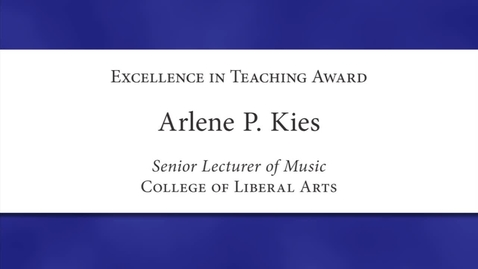 Thumbnail for entry Arlene P. Kies Faculty Excellence 2012
