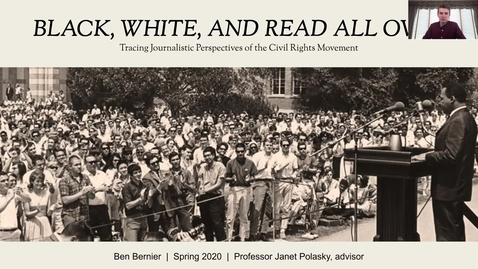Thumbnail for entry Black, White, and Read All Over: Tracing Journalistic Perspectives of the Civil Rights Movement