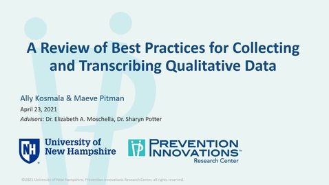 Thumbnail for entry A Review of Best Practices for Collecting and Transcribing Qualitative Data