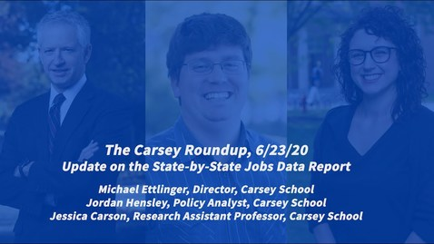 Thumbnail for entry The Carsey Roundup: Update on the State-by-State Jobs Data