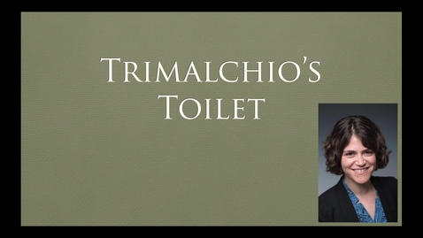 Thumbnail for entry Trimalchio's Toilet