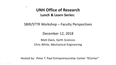 Thumbnail for entry SBIR/STTR Grant Opportunities:  Faculty Perspectives   12/12/18