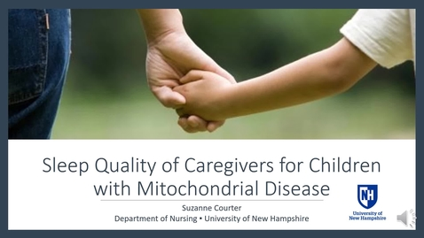 Thumbnail for entry Sleep Quality of Caregivers for Children with Mitochondrial Disease