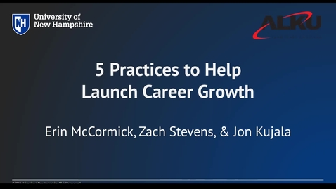 Thumbnail for entry 5 Practices to Help Launch Career Growth - Alumni Professional Development