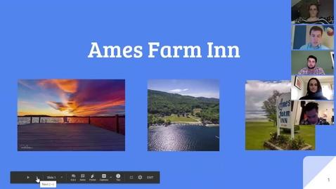 Thumbnail for entry Marketing Workshop: Ames Farm Inn Midterm Presentation