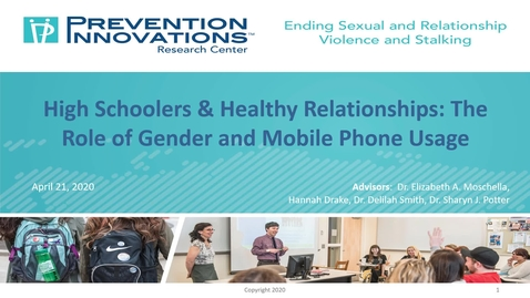 Thumbnail for entry High Schoolers & Healthy Relationship Attitudes: The Role of Gender and Mobile Phone Usage