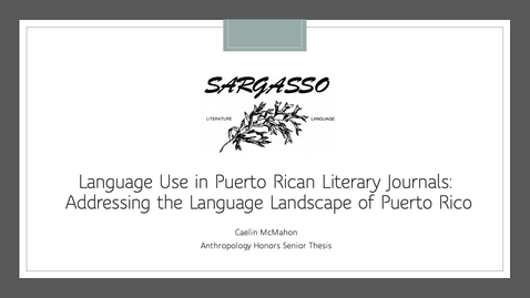 Thumbnail for entry Language Use in Puerto Rican Literary Journals