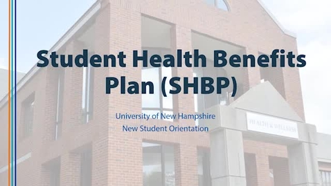 Thumbnail for entry UNH Student Health Benefit Plan