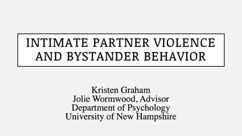 Thumbnail for entry Intimate Partner Violence and Bystander Behavior