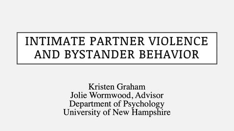Thumbnail for entry Intimate Partner Violence and Bystander Behavior