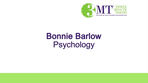 Thumbnail for entry Three Minute Thesis Challenege - Bonnie Barlow - 2016