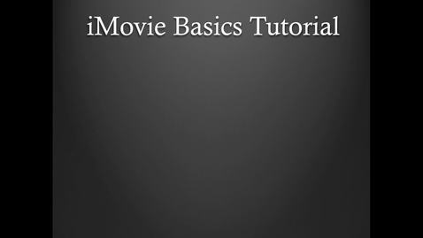 Thumbnail for entry KB: iMovie Tutorial