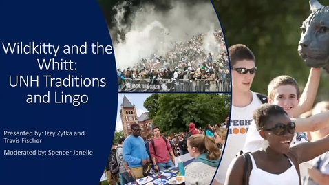 Thumbnail for entry **Wildkitty and the Whitt: Learning UNH Traditions & Lingo