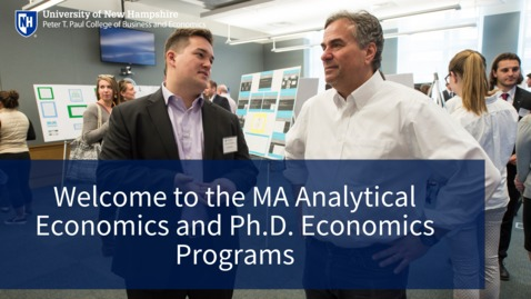 Thumbnail for entry Welcome to the MA and PhD Economics Programs
