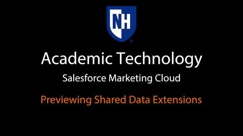 Thumbnail for entry SFMC - Previewing Shared Data Extensions