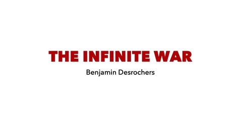 Thumbnail for entry The Infinite War