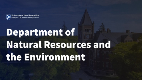 Thumbnail for entry Department of Natural Resources and the Environment: An Overview