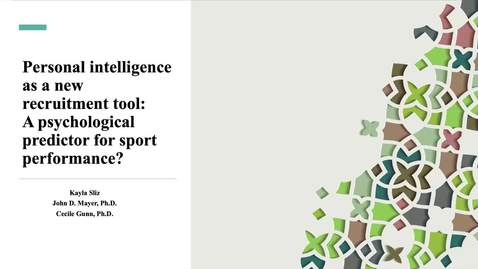 Thumbnail for entry Personal intelligence as a new recruitment tool: A psychological predictor for sport performance?