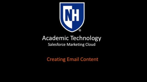 Thumbnail for entry SFMC - Creating Email Content
