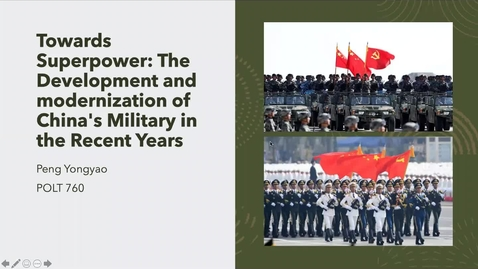 Thumbnail for entry Towards Superpower: The Development and modernization of China's Military in the Recent Years