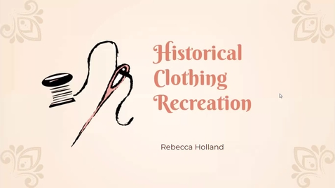 Thumbnail for entry Historical Clothing Recreation