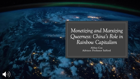 Thumbnail for entry Monetizing and Marxizing Queerness: China's Part in Rainbow Capitalism
