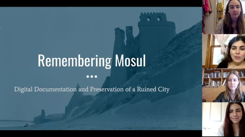 Thumbnail for entry Remembering Mosul: Digital Documentation and Preservation of a Ruined City