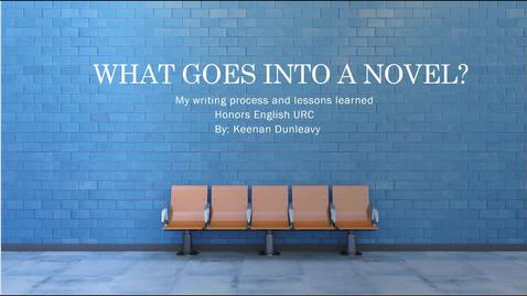 Thumbnail for entry What Goes Into a Novel? Keenan Dunleavy